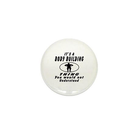 Body Building Thing Designs Mini Button (100 pack)