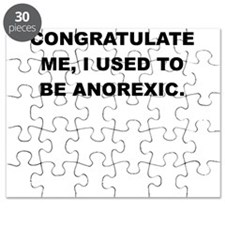 CONGRATULATE ME I USED TO BE ANOREXIC Puzzle