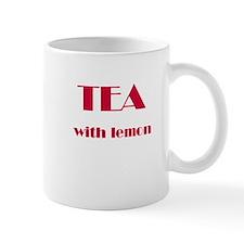 """""""Tea with lemon"""" Mug"""