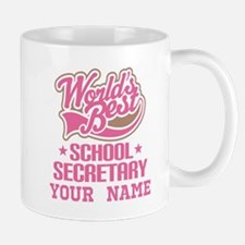 School Secretary Personalized Mugs