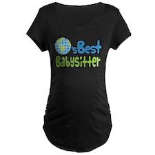 Earths Best Babysitter T-Shirt
