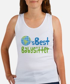 Earths Best Babysitter Women's Tank Top