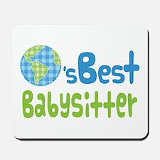 Earths Best Babysitter Mousepad