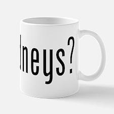 Got Kidneys? Mug