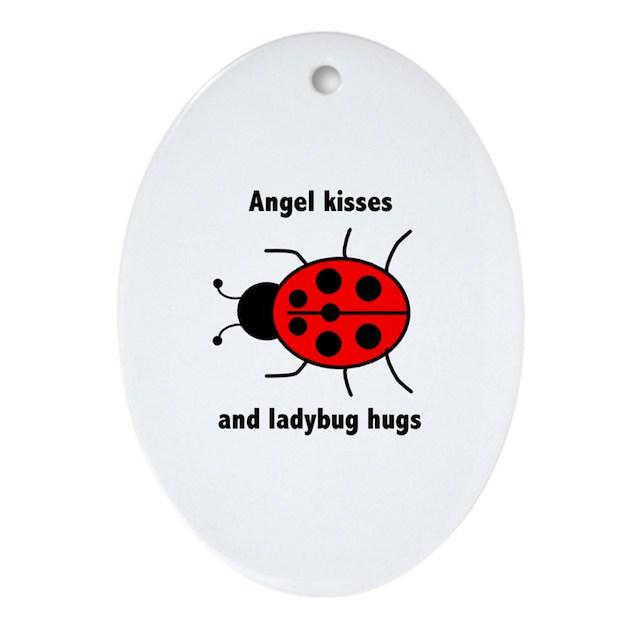 Ladybug With Angel Kisses And Ladybug Hugs Ornamen By