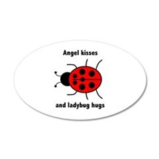 Ladybug with Angel kisses and ladybug hugs Wall De