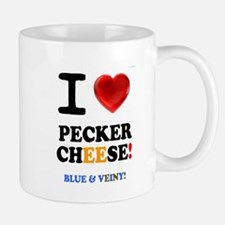 I LOVE PECKER CHEESE - BLUE VEINY! Mugs