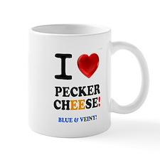 I LOVE PECKER CHEESE - BLUE VEINY! Mugs