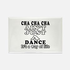 Cha Cha Cha Not Just A Dance Rectangle Magnet