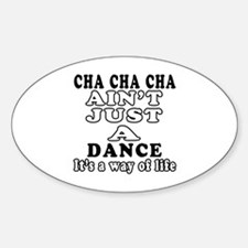 Cha Cha Cha Not Just A Dance Decal