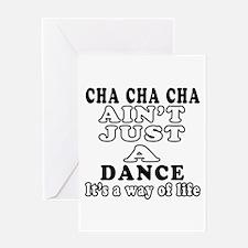 Cha Cha Cha Not Just A Dance Greeting Card