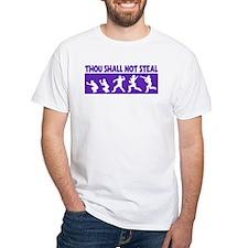 SHALL NOT STEAL Shirt
