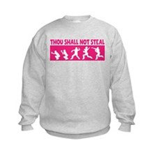 SHALL NOT STEAL Sweatshirt