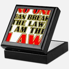 No One Can Break The Law Keepsake Box