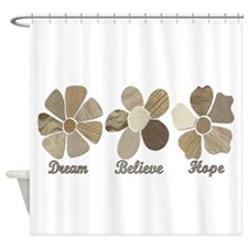 Dream Believe Hope Inspirational Shower Curtain