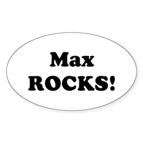 Max Rocks! Oval Sticker