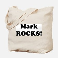 Mark Rocks! Tote Bag
