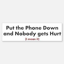 Put the Phone Down - Sticker (Bumper)