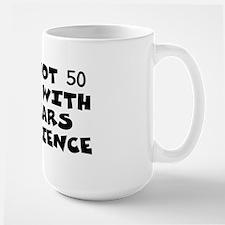 I'm Not 50... Mug