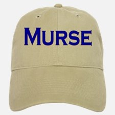 Murse - For Male Nurses Baseball Baseball Cap