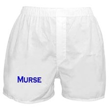 Murse - For Male Nurses Boxer Shorts