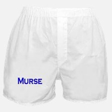 Murse - For Male Nurses Boxer Shorts