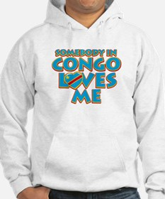 Somebody in Congo Loves me Hoodie