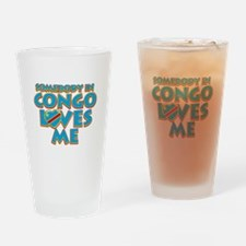 Somebody in Congo Loves me Drinking Glass