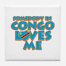 Somebody in Congo Loves me Tile Coaster