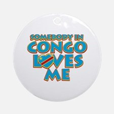 Somebody in Congo Loves me Ornament (Round)