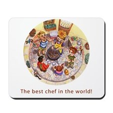 The best chef in the world! mousepad