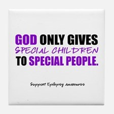 God Only Gives (Epilepsy Awareness) Tile Coaster
