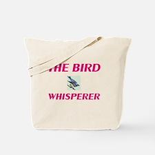 The bird Whisperer Tote Bag