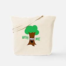 Hug Me (Treehugger) Tote Bag
