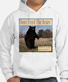Don't Feed The Bears They Eat Pe Hoodie
