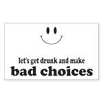 Bad Choices Sticker