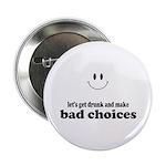 Bad Choices 2.25