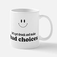 Bad Choices Mugs