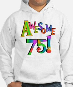 Awesome 75 Birthday Hoodie