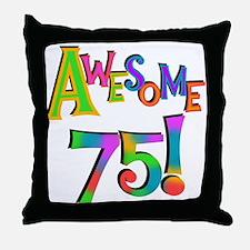 Awesome 75 Birthday Throw Pillow