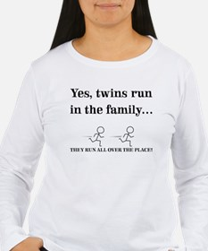 YES, TWINS RUN IN THE FAMILY Long Sleeve T-Shirt