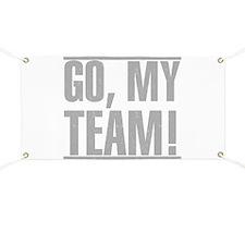 Go, My Team Banner