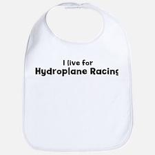 I Live for Hydroplane Racing Bib