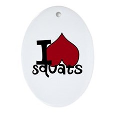 I <3 Squats Ornament (Oval)