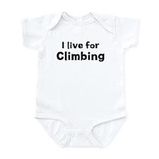 I Live for Climbing Infant Bodysuit