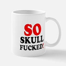 SO SKULL FUCKED! Mugs