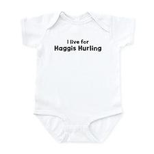 I Live for Haggis Hurling Infant Bodysuit