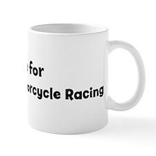 I Live for Grand Prix Motorcy Mug