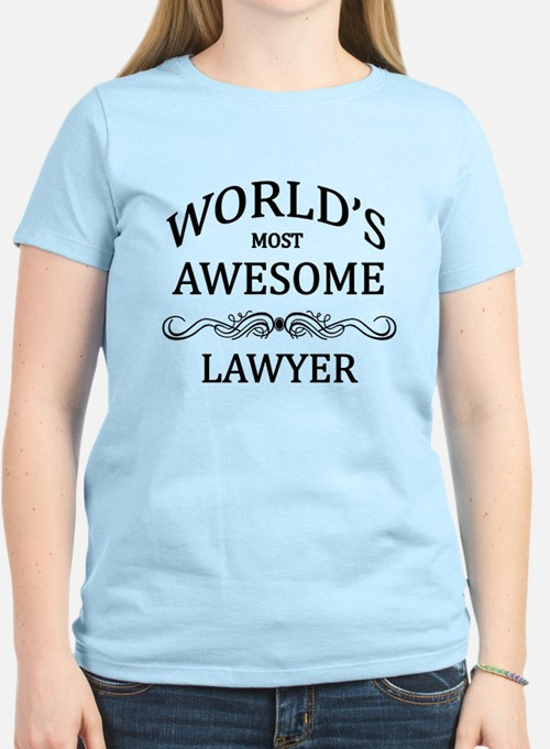 World's Most Awesome Lawyer T-Shirt