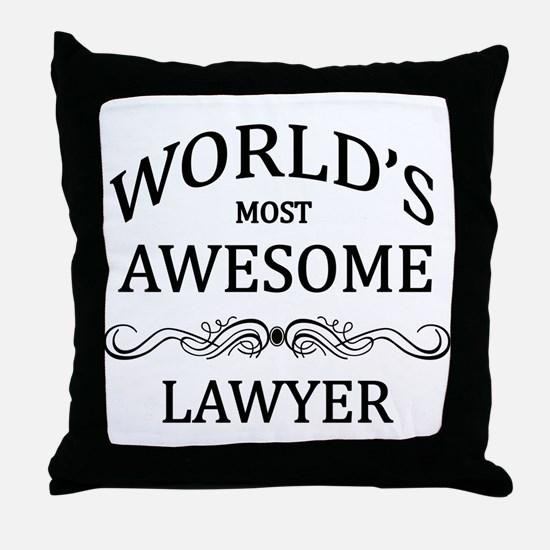 World's Most Awesome Lawyer Throw Pillow